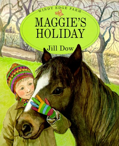 Maggie's Holiday (Windy Edge Farm Series): Jill Dow
