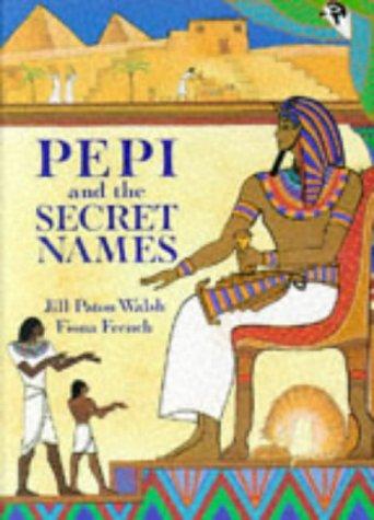 9780711208674: Pepi and the Secret Names