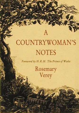 A Countrywoman's Notes (0711208883) by Verey, Rosemary