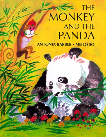 9780711209015: THE MONKEY AND THE PANDA: A fable about a monkey jealous of a panda beloved by all the children.