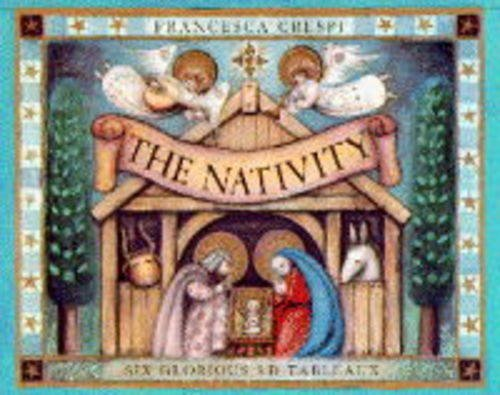 The Nativity:Six Glorious 3-D Tableaux