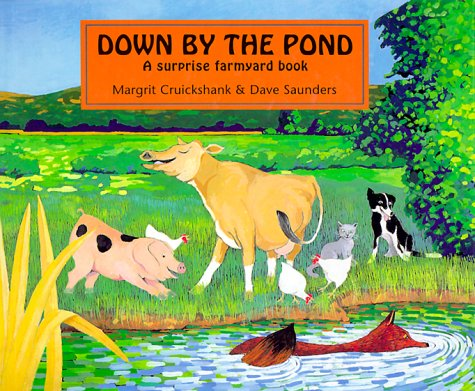 9780711209770: Down by the Pond: A Surprise Farmyard Book