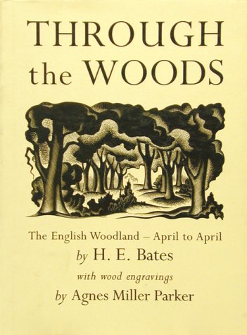 9780711209923: Through the Woods: The English Woodland - April to April