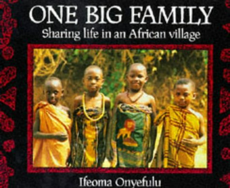 9780711210264: One big family: Sharing life in an African village