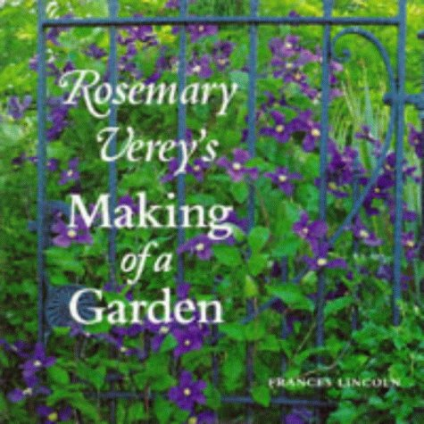 9780711210356: Rosemary Verey's Making of a garden
