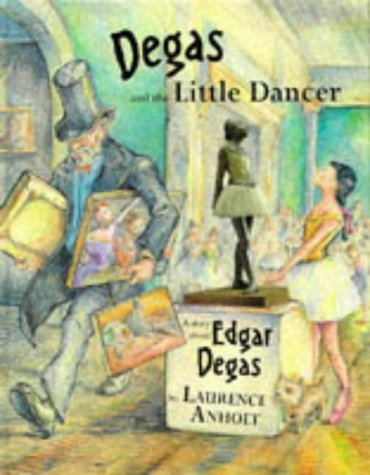 9780711210745: Degas and the Little Dancer