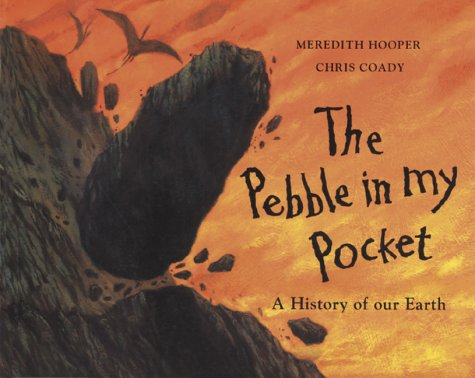 9780711210769: The Pebble in my Pocket: A History of Our Earth