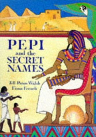 9780711210899: Pepi and the Secret Names