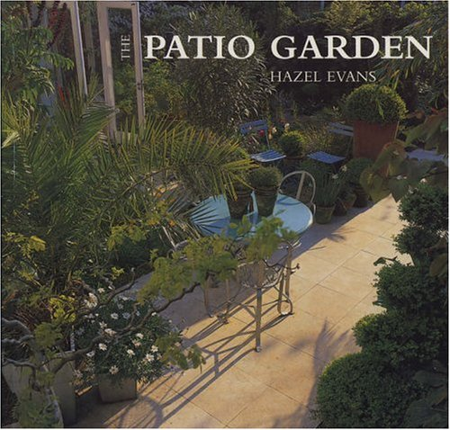 9780711210912: The Patio Garden (Garden Bookshelf)