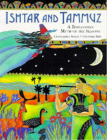 9780711210998: Ishtar and Tammuz: A Babylonian Myth of the Season