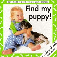9780711211032: Find My Puppy! (Surprise, Surprise! Board Books)