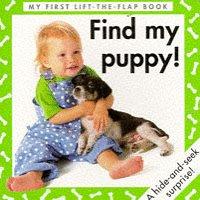 9780711211032: Find My Puppy! (Surprise, Surprise! Board Books)