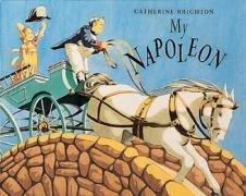 My Napoleon (0711211272) by Catherine Brighton