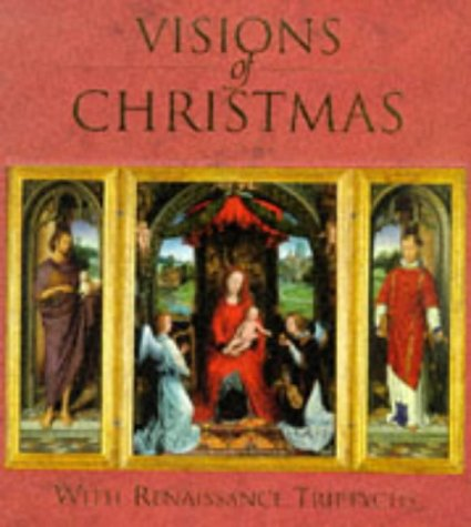 9780711211360: Visions of Christmas: With Renaissance Triptychs (Art History)
