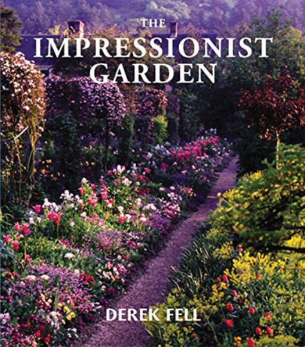 The Impressionist Garden (0711211485) by Derek Fell