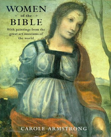 Women of the Bible: Armstrong, Carole