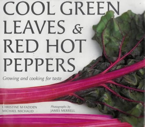 9780711212237: Cool Green Leaves and Red Hot Peppers