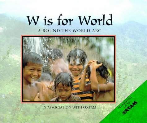 9780711212602: W is for World: A Round-the-world ABC
