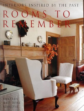 9780711212985: Rooms To Remember: Interiors Inspired by the Past