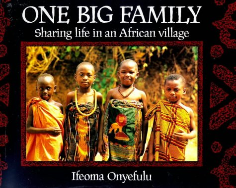 9780711213463: One Big Family: Sharing Life in an African Village
