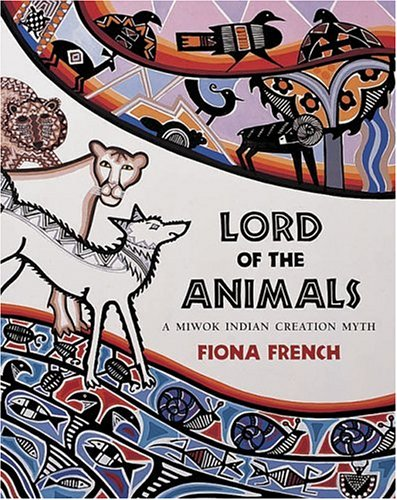 9780711213487: Lord of the Animals: A Miwok Indian Creation Myth