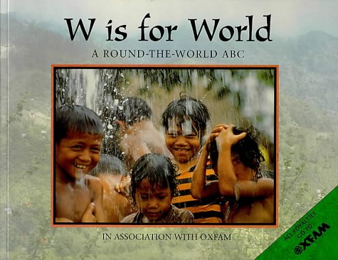 9780711213647: W is for World: A Round-the-world ABC