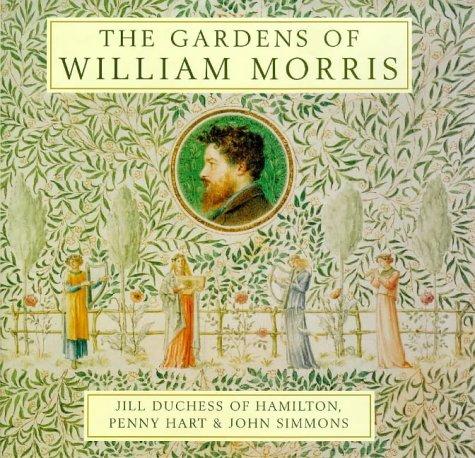 9780711213708: The Gardens of William Morris