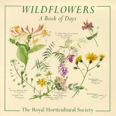 Wildflowers: a Book of Days: Lilian Snelling and Brent Elliott Royal Horticultural Society