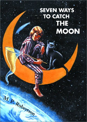 9780711214132: Seven Ways to Catch the Moon