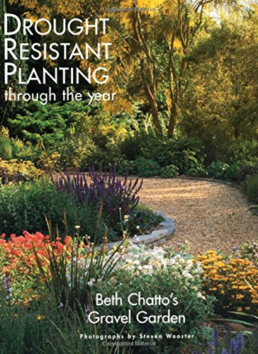 9780711214255: Beth Chatto's Gravel Gardens: Drought-Resistant Planting Through the Year