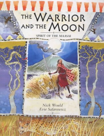 9780711214866: The Warrior and the Moon: Spirit of the Maasai