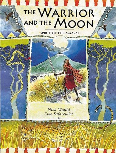 9780711214873: The Warrior and the Moon: Spirit of the Maasai