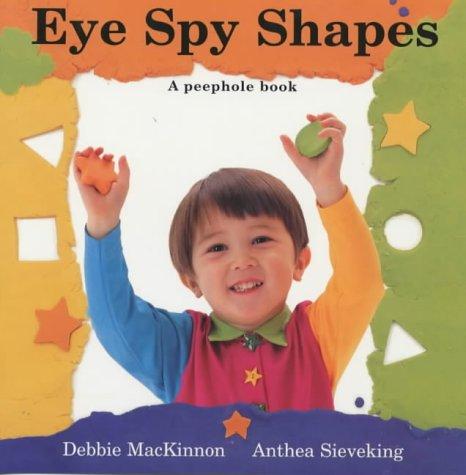 9780711214941: Eye Spy Shapes (Peep-hole Books)