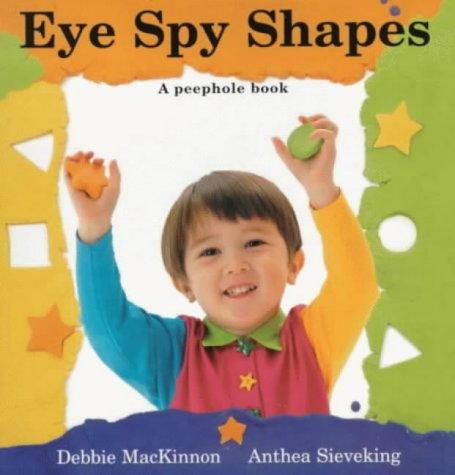 9780711214958: Eye Spy Shapes (A peep-hole book)