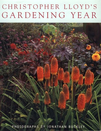 9780711215337: Christopher Lloyd's Gardening Year