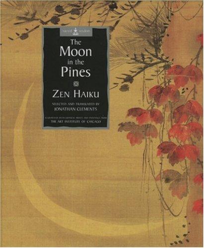 9780711215870: The Moon in the Pines: Zen Haiku