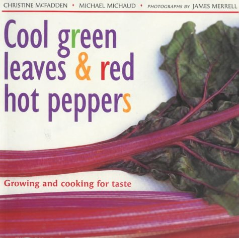9780711216150: Cool Green Leaves and Red Hot Peppers