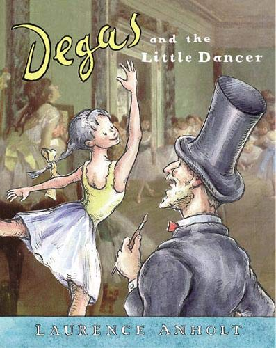 9780711216204: Degas and the Little Dancer Big Book (Anholt's Artists)