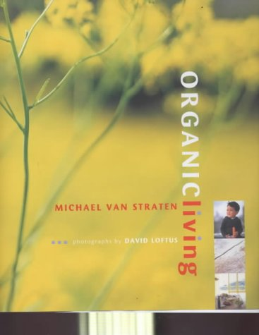 9780711216532: Organic Living