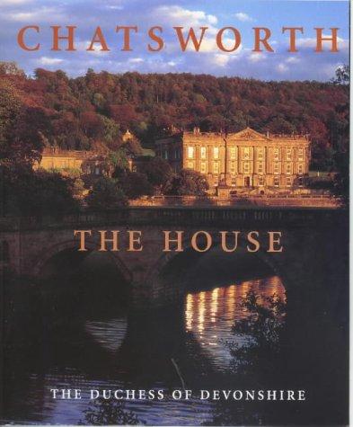 Chatsworth : the house; the Duchess of: Devonshire, Deborah, Duchess