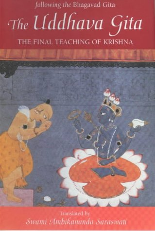 9780711217096: The Uddhava Gita: Following the Bhagavad Gita - The Final Teaching of Krishna