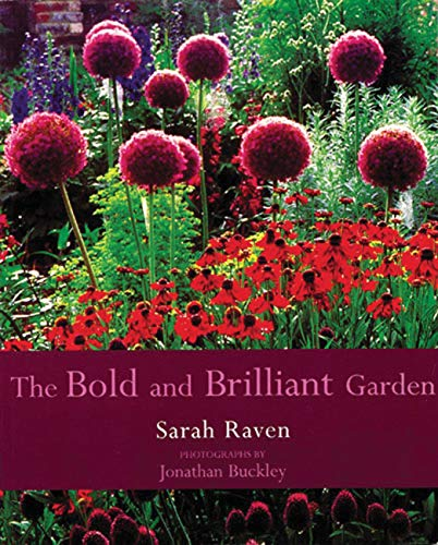 9780711217522: The Bold and Brilliant Garden