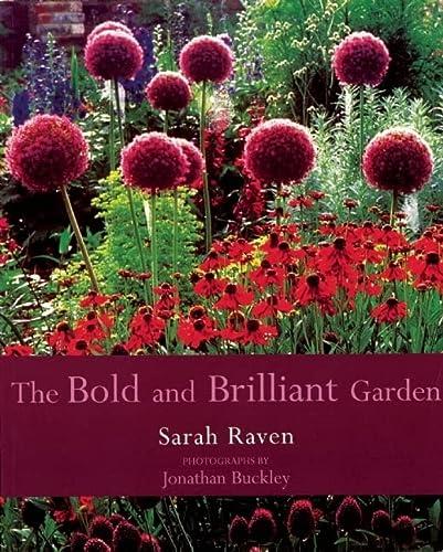 9780711217522: The Bold and Brilliant Garden