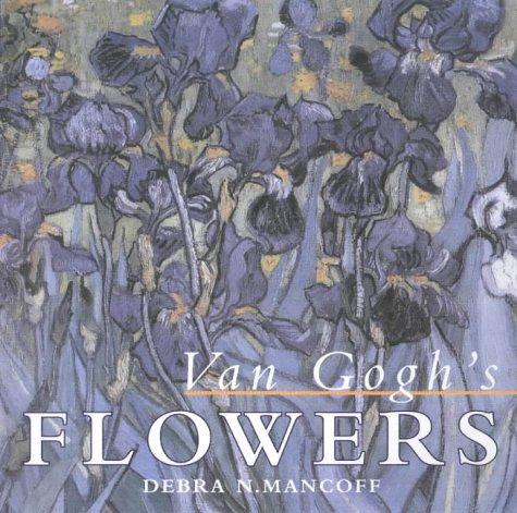 9780711217546: Van Goghs Flowers