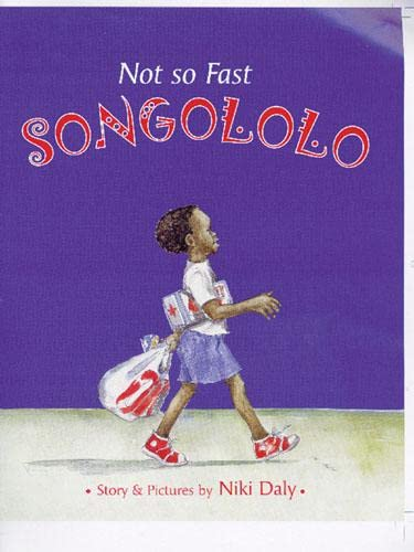 9780711217652: Not So Fast Songololo
