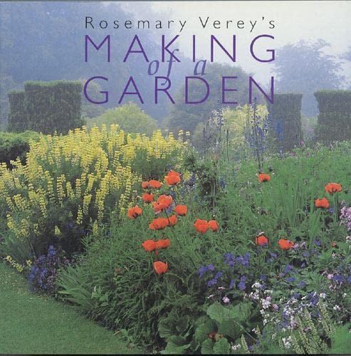 9780711217911: Rosemary Verey's Making of a Garden