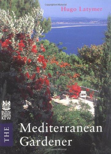 The Mediterranean Gardener: Hugo Latymer