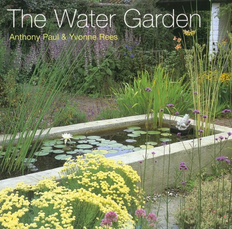 The Water Garden: Paul, Anthony, Rees, Yvonne