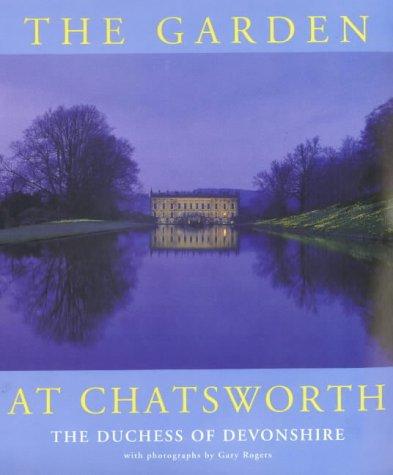 The Garden at Chatsworth: Devonshire, Deborah Dowager