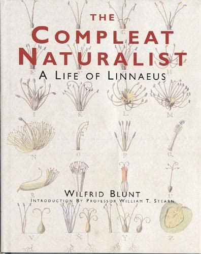 9780711218413: The Compleat Naturalist: A Life of Linnaeus